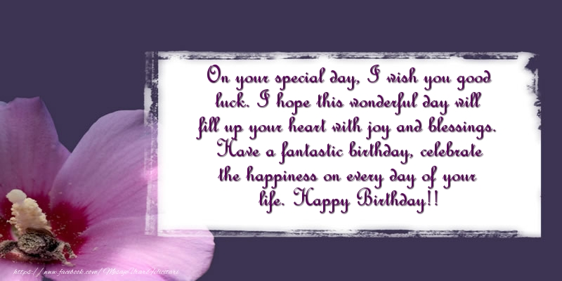 Felicitari Aniversare in limba Engleza - On your special day, I wish you good luck. Happy Birthday!!