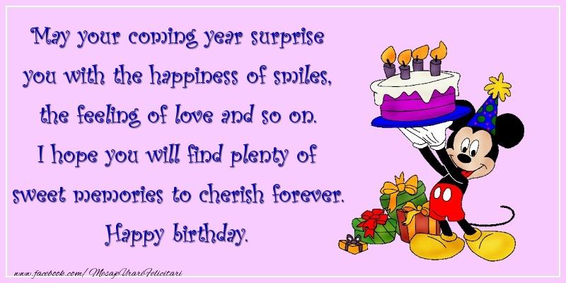 Felicitari Aniversare in limba Engleza - I hope you will find plenty of sweet memories to cherish forever. Happy birthday.