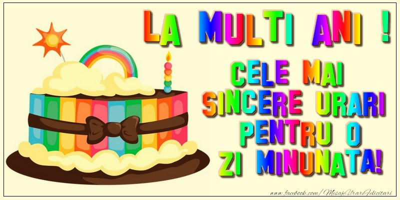 Felicitari aniversare De Zi De Nastere - La multi ani! Cele mai sincere urari