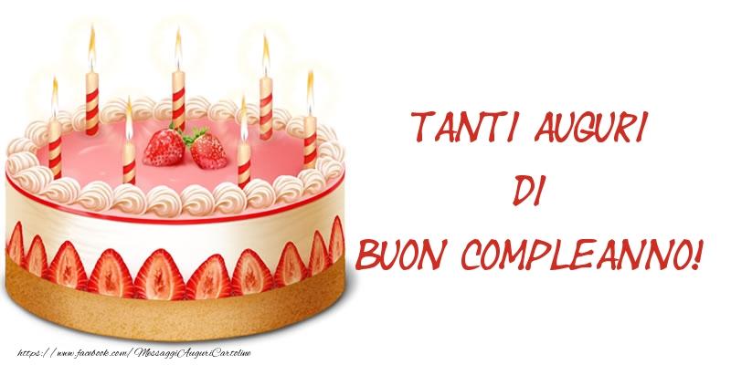 Felicitari Aniversare in limba Italiana - Torta Tanti auguri di Buon Compleanno!