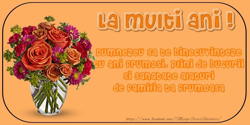 Felicitari aniversare De Zi De Nastere - Dumnezeu sa te binecuvinteze cu ani frumosi, plini de bucurii!