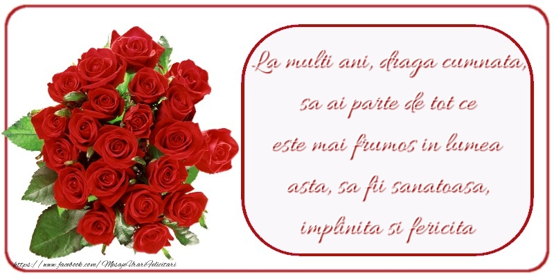 Felicitari aniversare De Zi De Nastere - La multi ani frumosi draga cumnata
