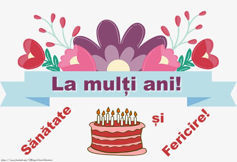 Felicitari aniversare De Zi De Nastere - La multi ani! Sanatate si fericire!