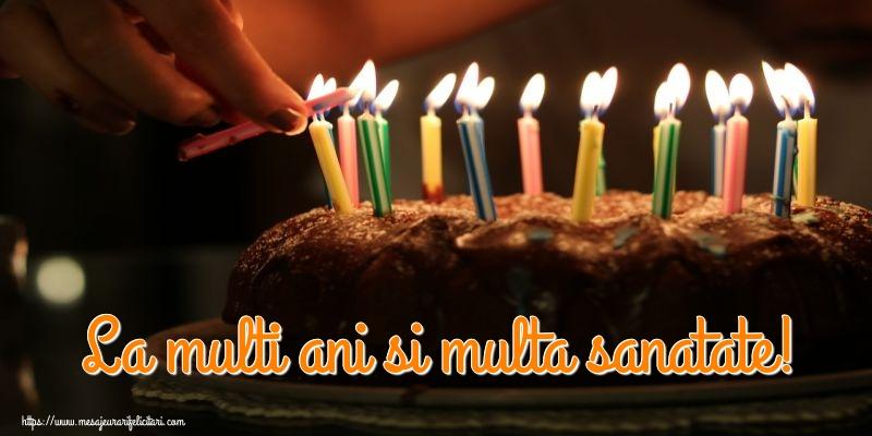 Felicitari aniversare De Zi De Nastere - La multi ani si multa sanatate!
