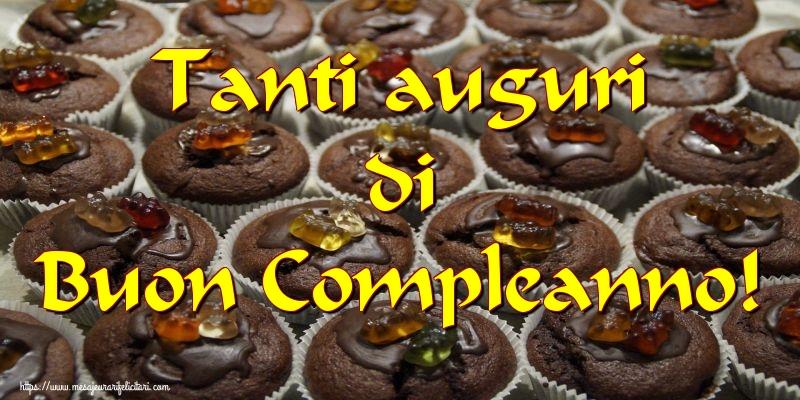 Felicitari Aniversare in limba Italiana - Tanti auguri di Buon Compleanno!