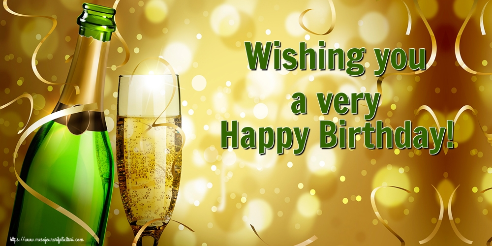Felicitari Aniversare in limba Engleza - Wishing you a very Happy Birthday!