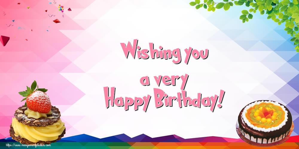 Felicitari Aniversare in limba Engleza - Wishing you a very Happy Birthday!