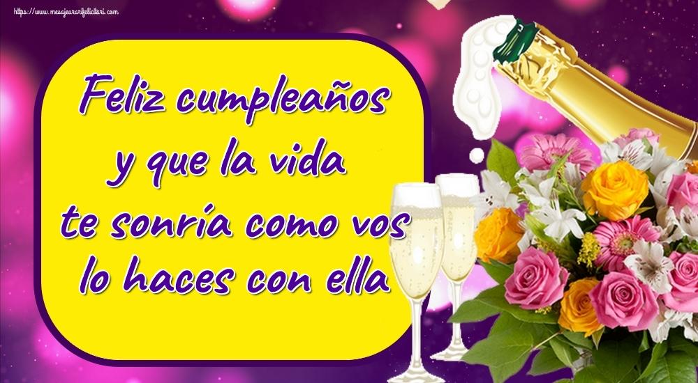 Felicitari Aniversare in limba Spaniola - Feliz cumpleaños y que la vida te sonría como vos lo haces con ella