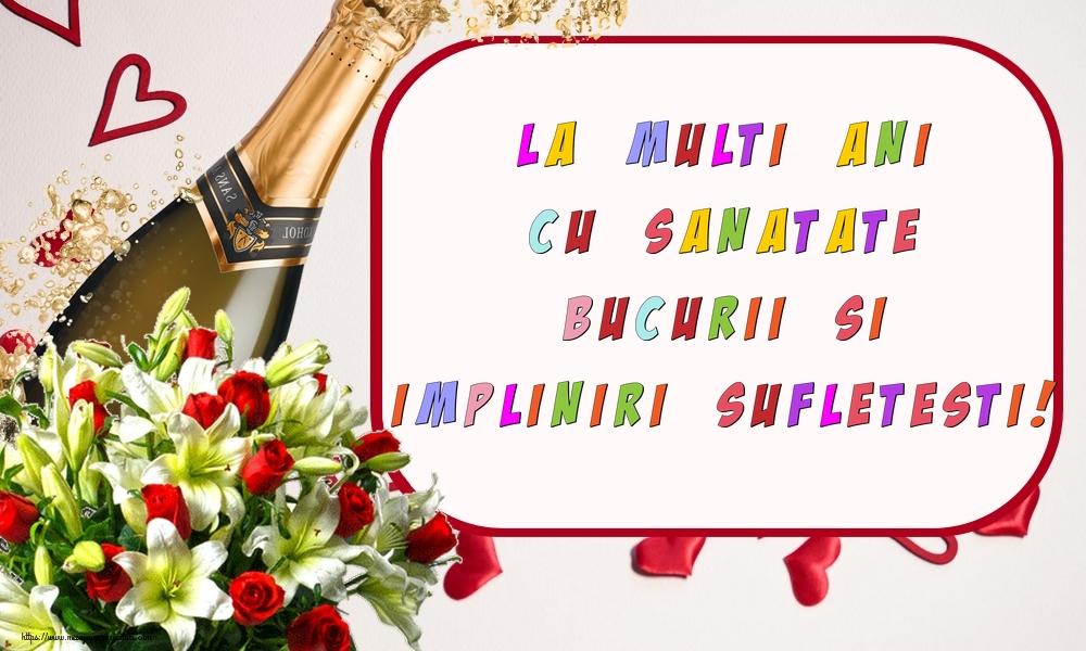Felicitari aniversare De Zi De Nastere - La multi ani cu sanatate, bucurii si impliniri sufletesti!