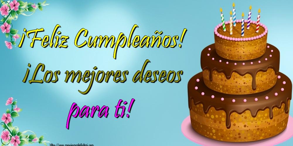 Felicitari Aniversare in limba Spaniola - ¡Feliz Cumpleaños! ¡Los mejores deseos para ti!