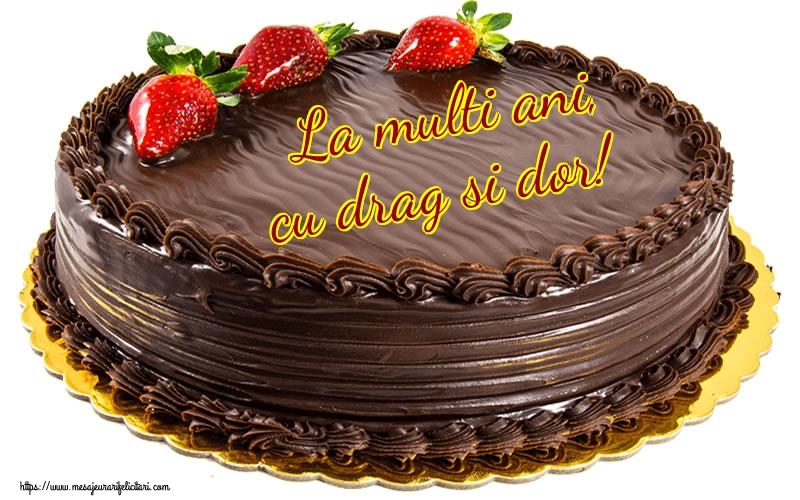 Felicitari aniversare De Zi De Nastere - La multi ani, cu drag si dor!