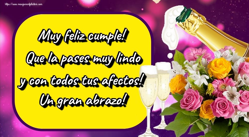 Felicitari Aniversare in limba Spaniola - Muy feliz cumple! Que la pases muy lindo y con todos tus afectos! Un gran abrazo!