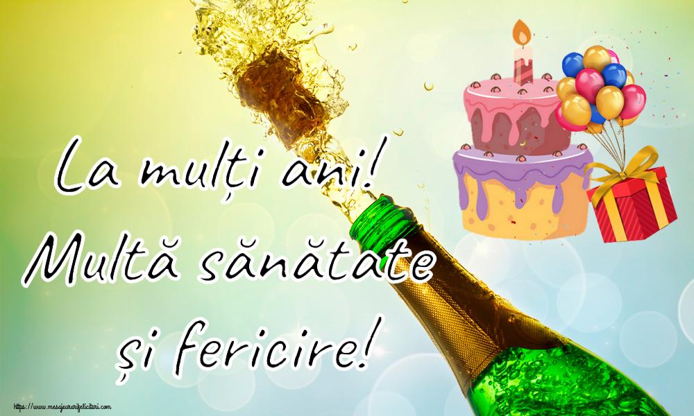 Felicitari aniversare De Zi De Nastere - La mulți ani! Multă sănătate și fericire!
