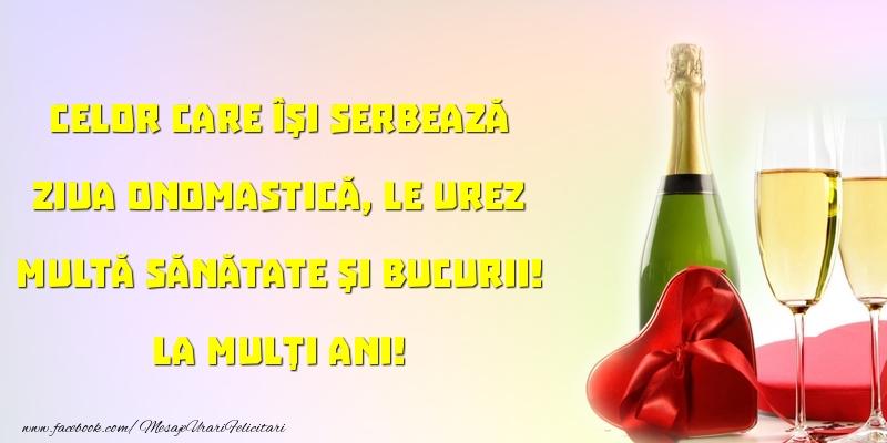 Felicitari aniversare De Ziua Numelui - Celor care îşi serbează ziua onomastică