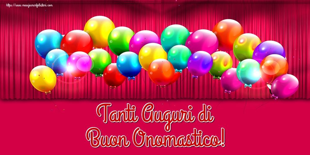 Felicitari Aniversare in limba Italiana - Tanti Auguri di Buon Onomastico!