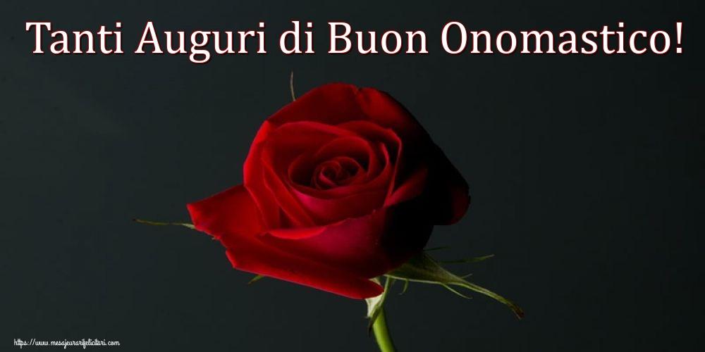 Felicitari Aniversare in limba Italiana - Tanti Auguri diBuon Onomastico!