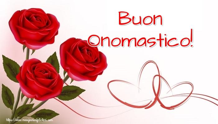 Felicitari Aniversare in limba Italiana - Buon Onomastico!