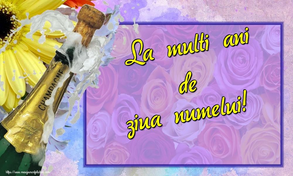 Felicitari aniversare De Ziua Numelui - La multi ani de ziua numelui!
