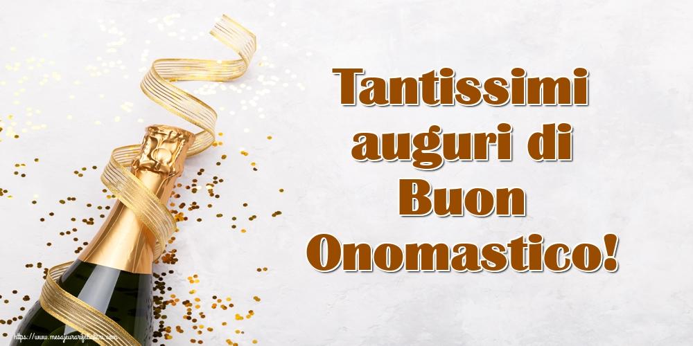 Felicitari Aniversare in limba Italiana - Tantissimi auguri di Buon Onomastico!