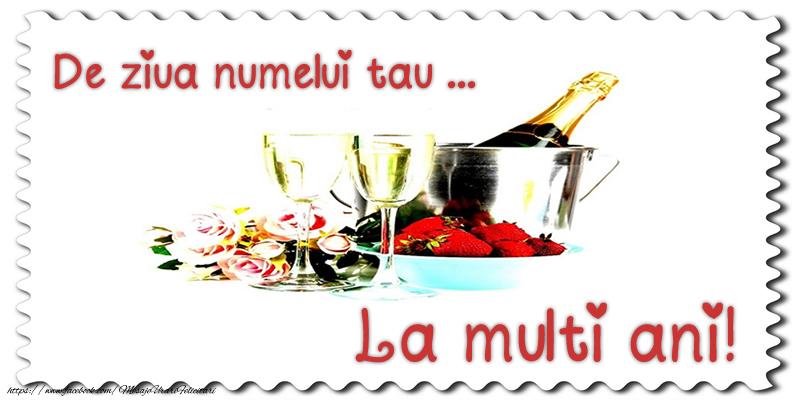 Felicitari aniversare De Ziua Numelui - De ziua numelui tau ... La multi ani!