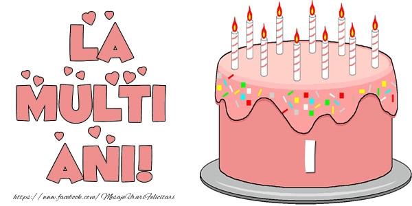 La multi ani! Felicitare cu tort 1 an