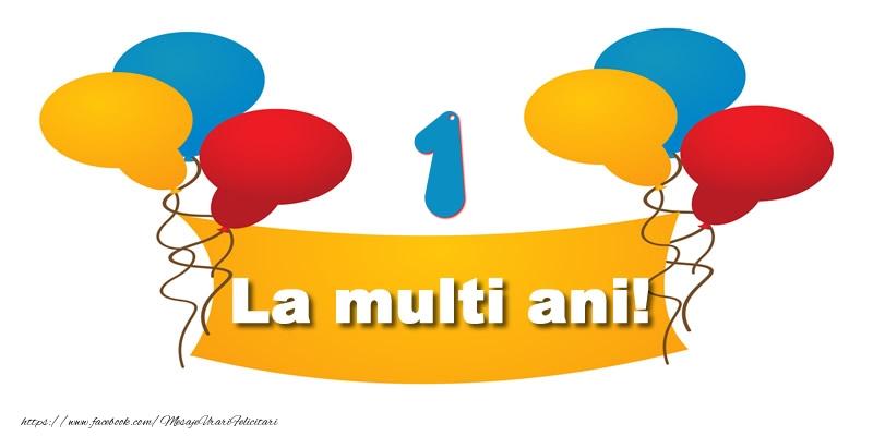 1 an La multi ani!