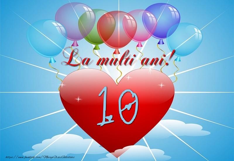 10 ani, La multi ani
