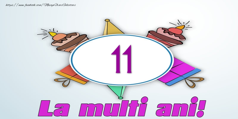 11 ani La multi ani!