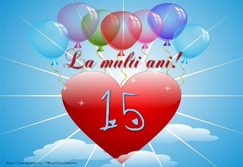 15 ani, La multi ani