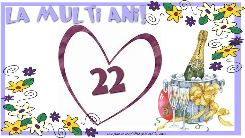 La multi ani 22 ani
