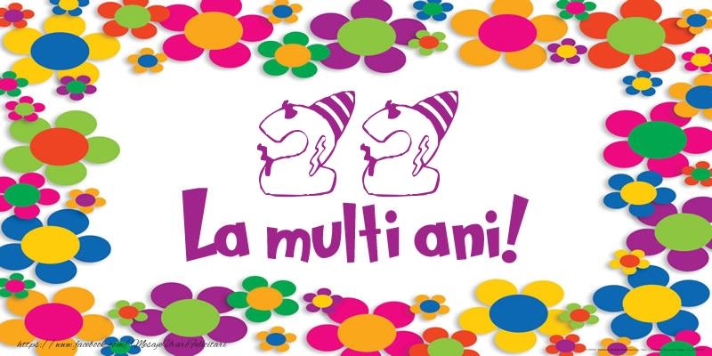 22 ani La multi ani!