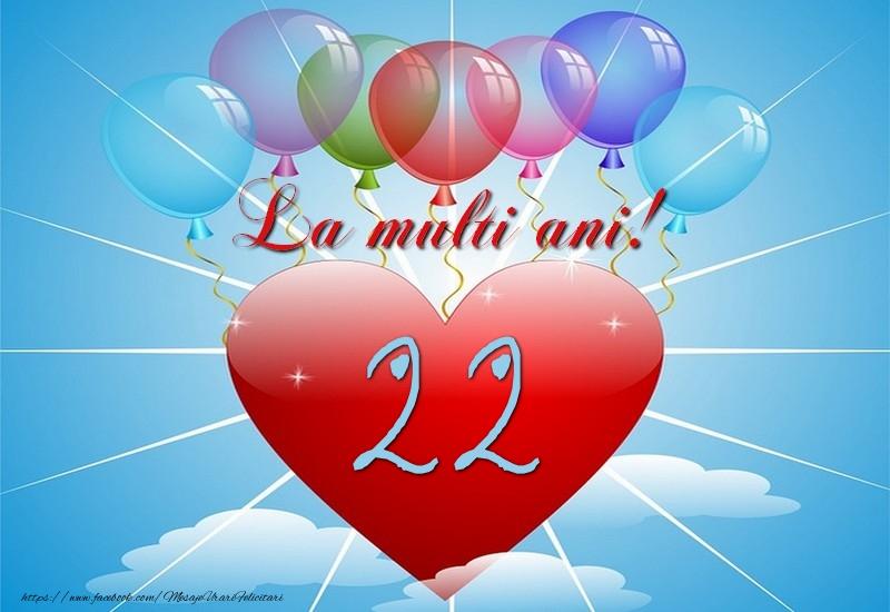 22 ani, La multi ani
