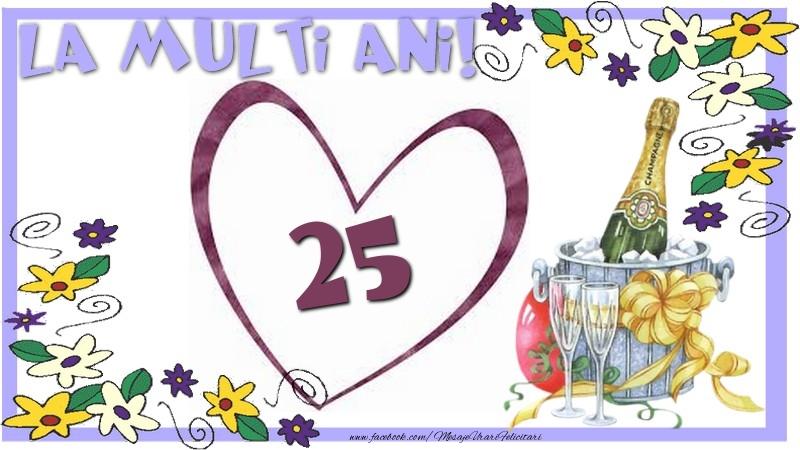 La multi ani 25 ani