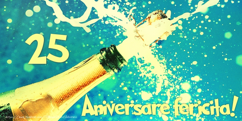 25 ani Aniversare fericita!
