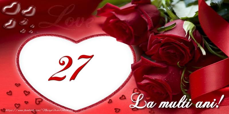 Love 27 ani La multi ani!