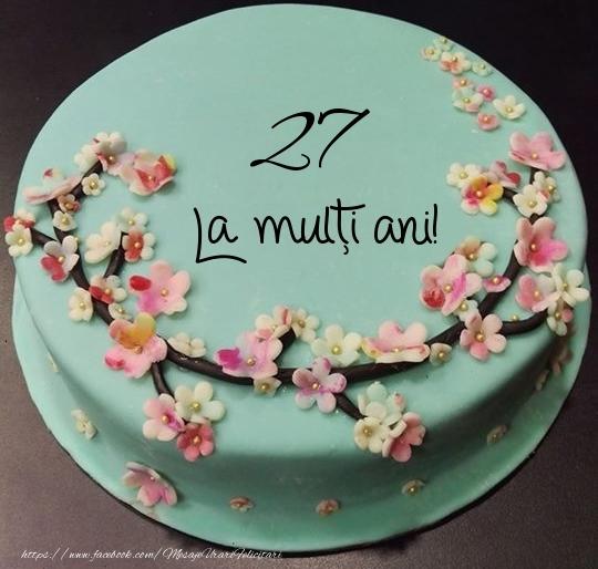 27 ani La multi ani! - Tort