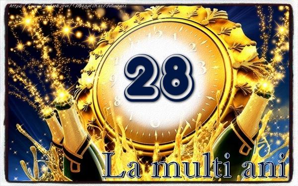 28 ani La multi ani