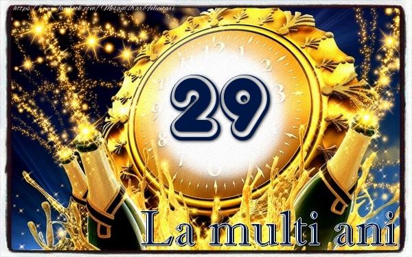 29 ani La multi ani