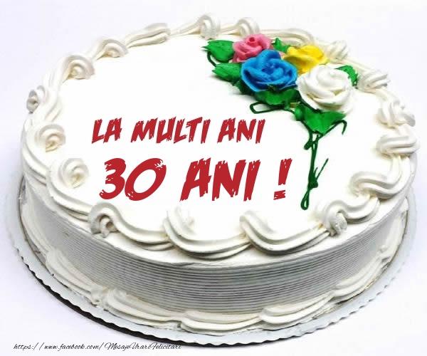 30 ani La multi ani! - Tort