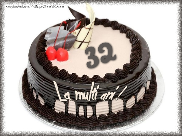 La multi ani 32 ani