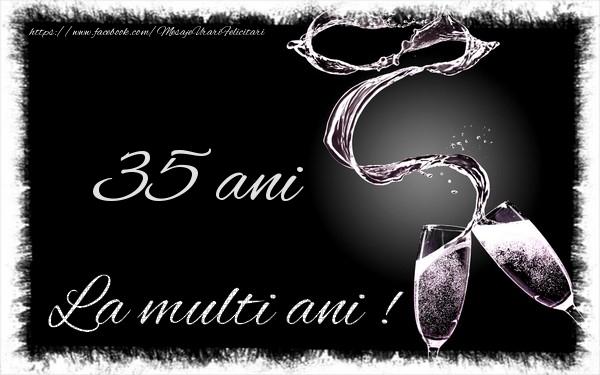 35 ani La multi ani