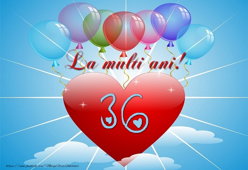 36 ani, La multi ani