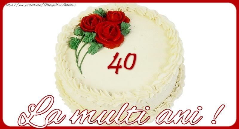 La multi ani 40 ani