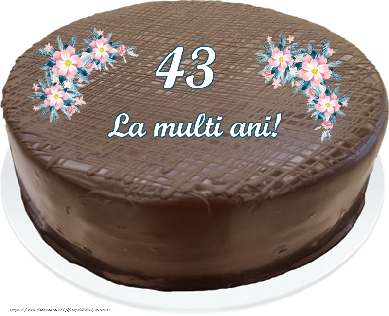 43 ani La multi ani! - Tort