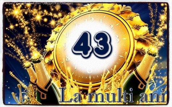 43 ani La multi ani