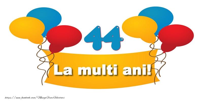 44 ani La multi ani!