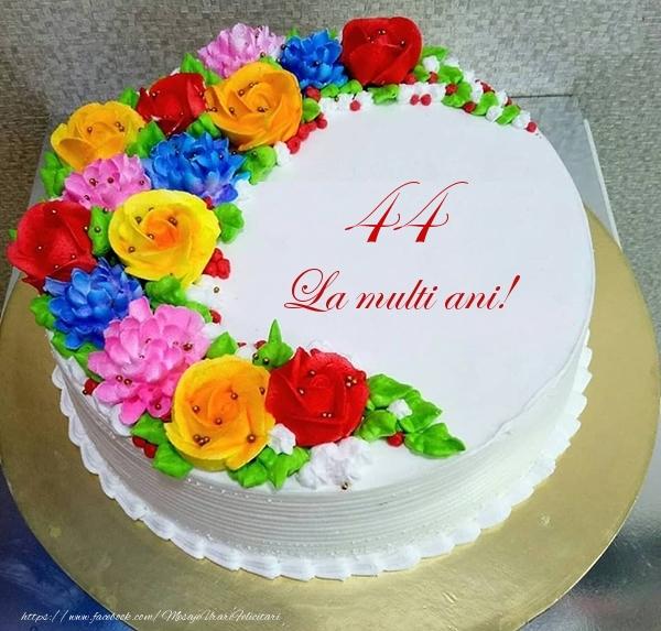 44 ani La multi ani! - Tort