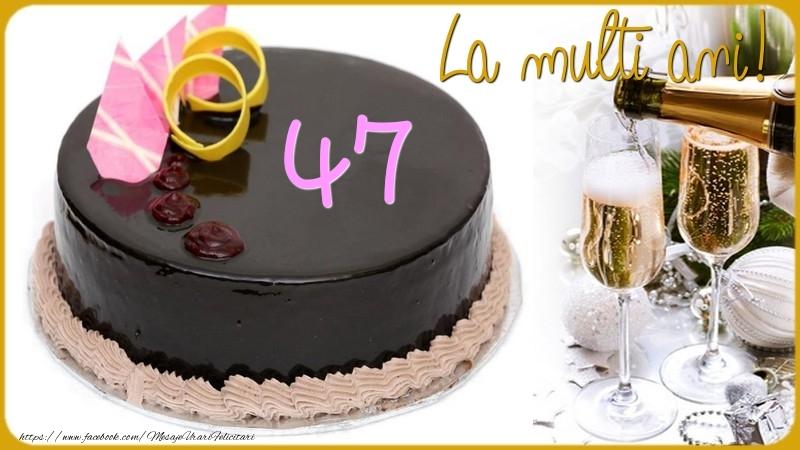 47 ani La multi ani!
