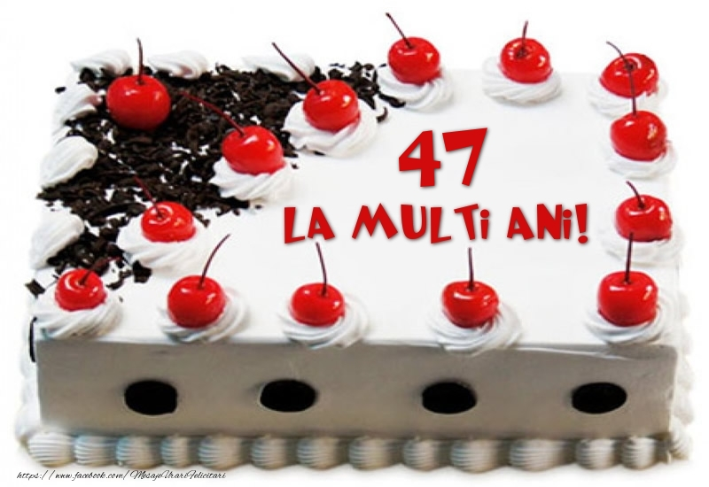 Tort 47 ani La multi ani!