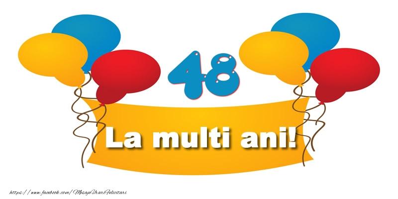 48 ani La multi ani!